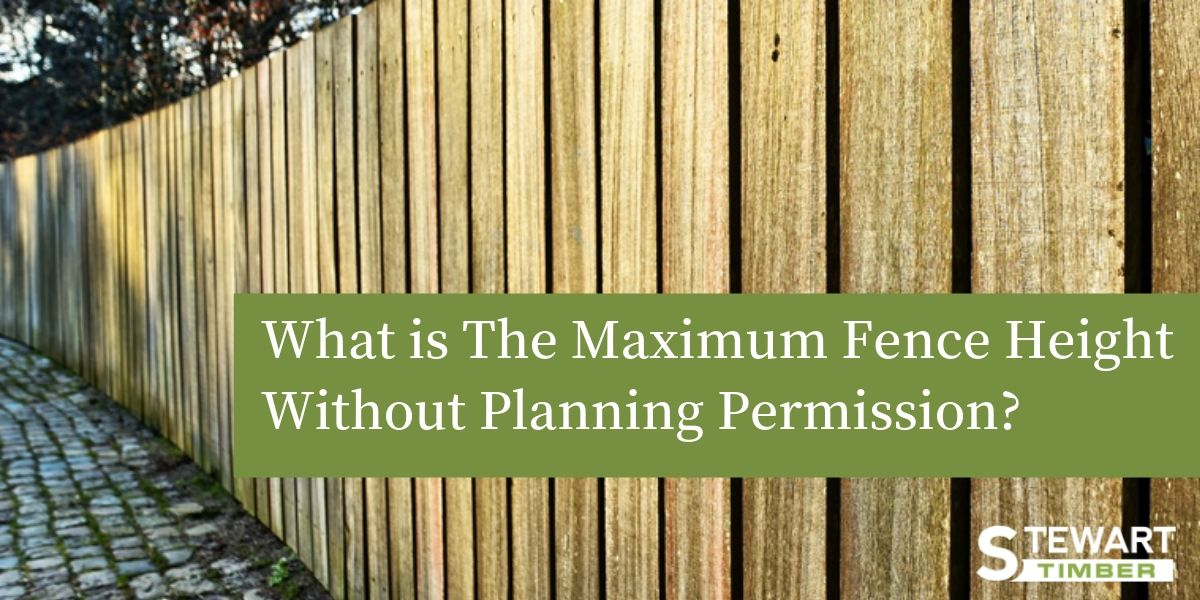 What Is The Maximum Fence Height Without Planning Permission